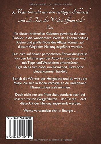 Die Alten und neuen Heilgebete - Praxisbuch)